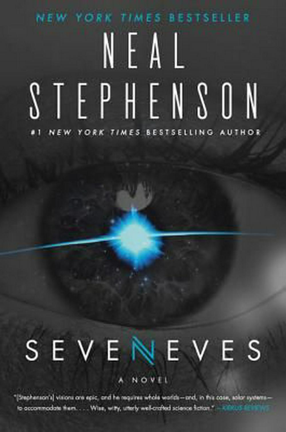 Seveneves by Neal Stephenson, ISBN: 9780062334510