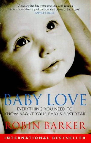 Baby Love by Robin Barker, ISBN: 9780091824259