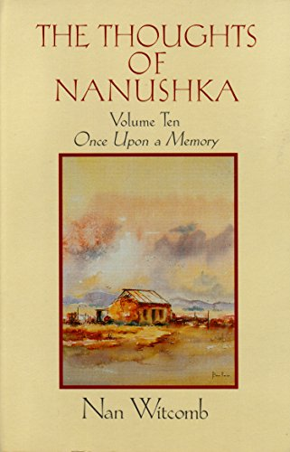 THE THOUGHTS OF NANUSHKA:  Volume Ten