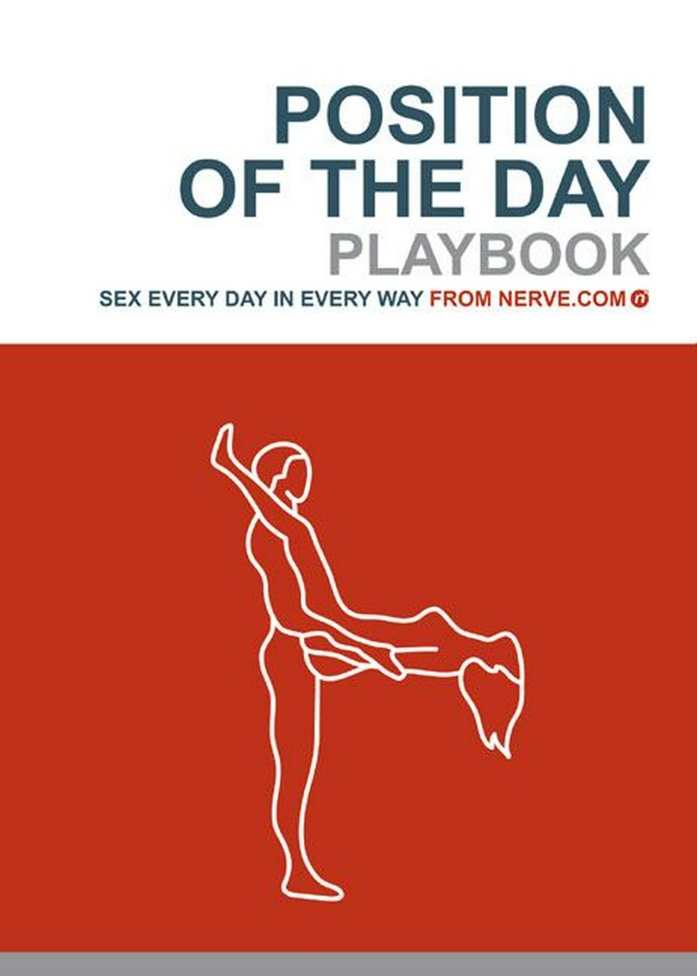 Position of the Day Playbook: Sex Every Day in Every Way