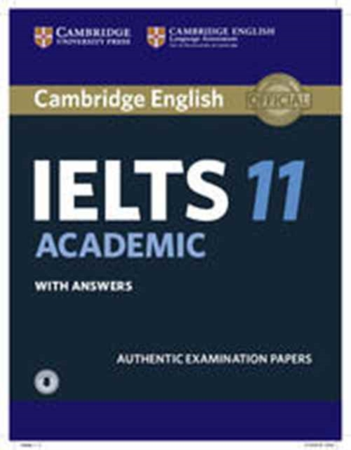 Cambridge IELTS 11 Academic Student's Book with Answers with AudioAuthentic Examination Papers by Cambridg Assessment, ISBN: 9781316503966