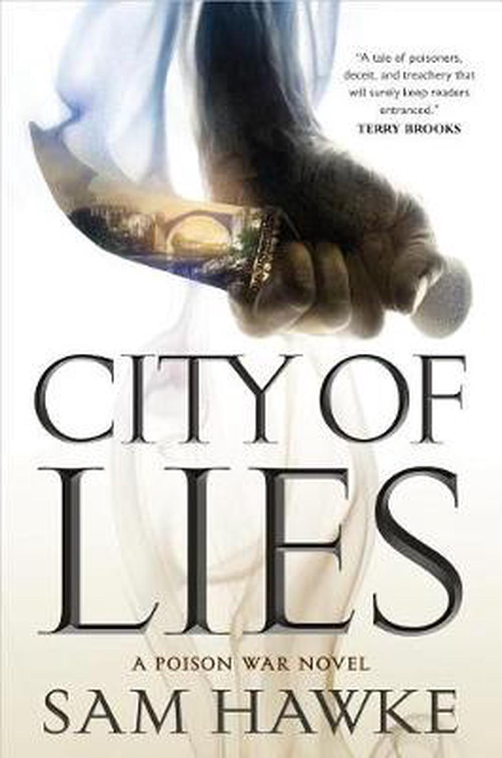 City of Lies (Poison Wars #1) by Sam Hawke, ISBN: 9780765396891