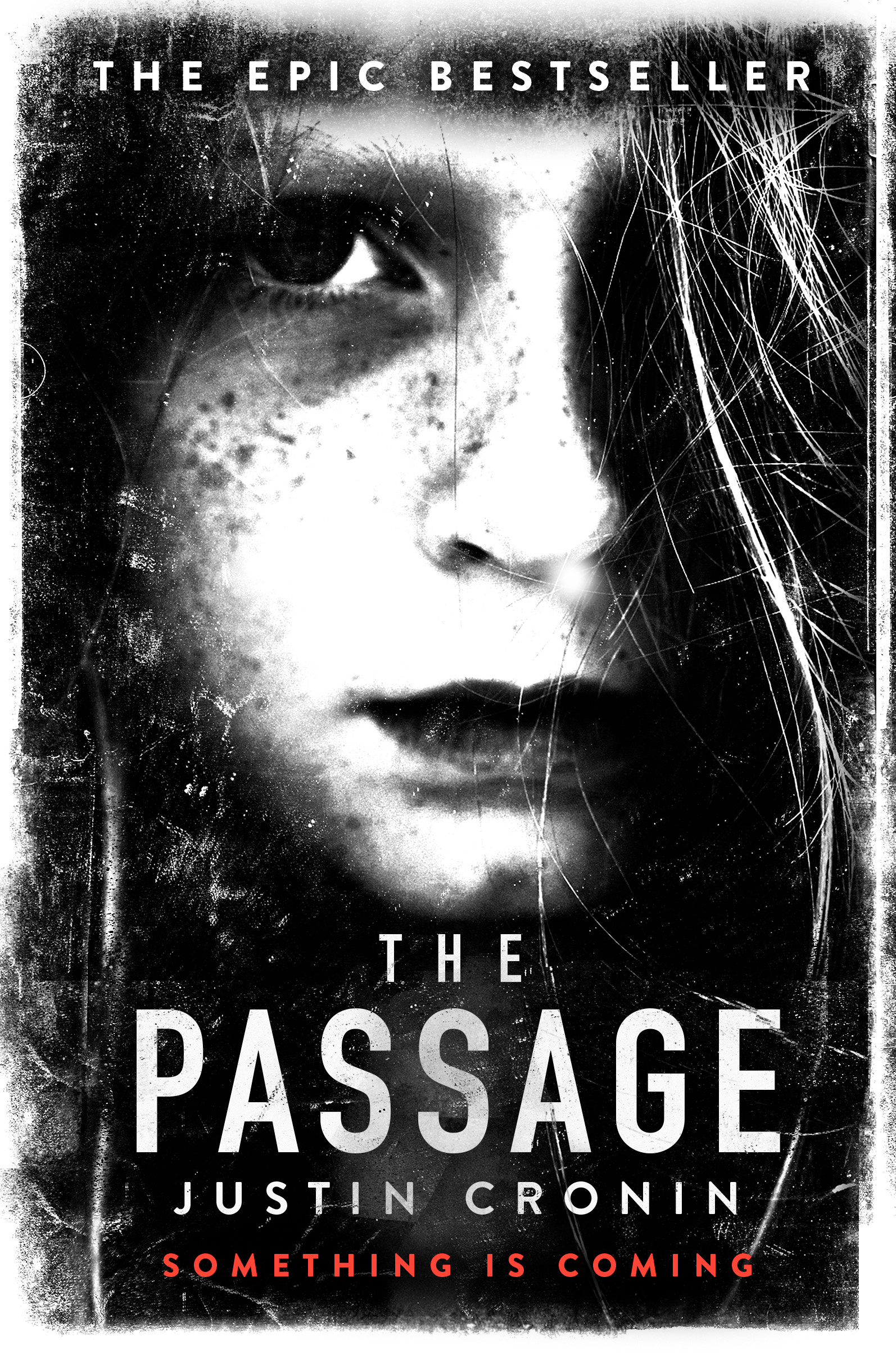 The Passage by Justin Cronin, ISBN: 9780752883304