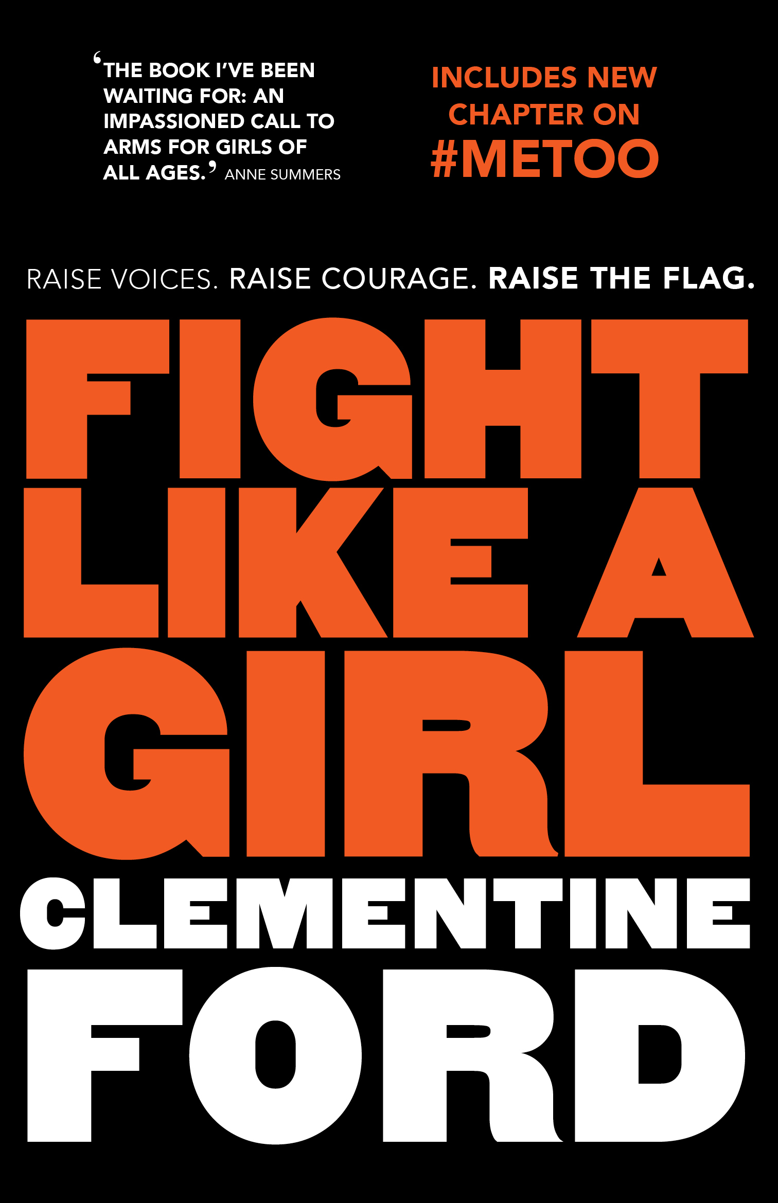 Fight Like A Girl by Clementine Ford, ISBN: 9781760633400