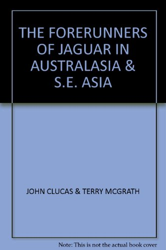 Forerunners of Jaguar in Australasia and South East Asia