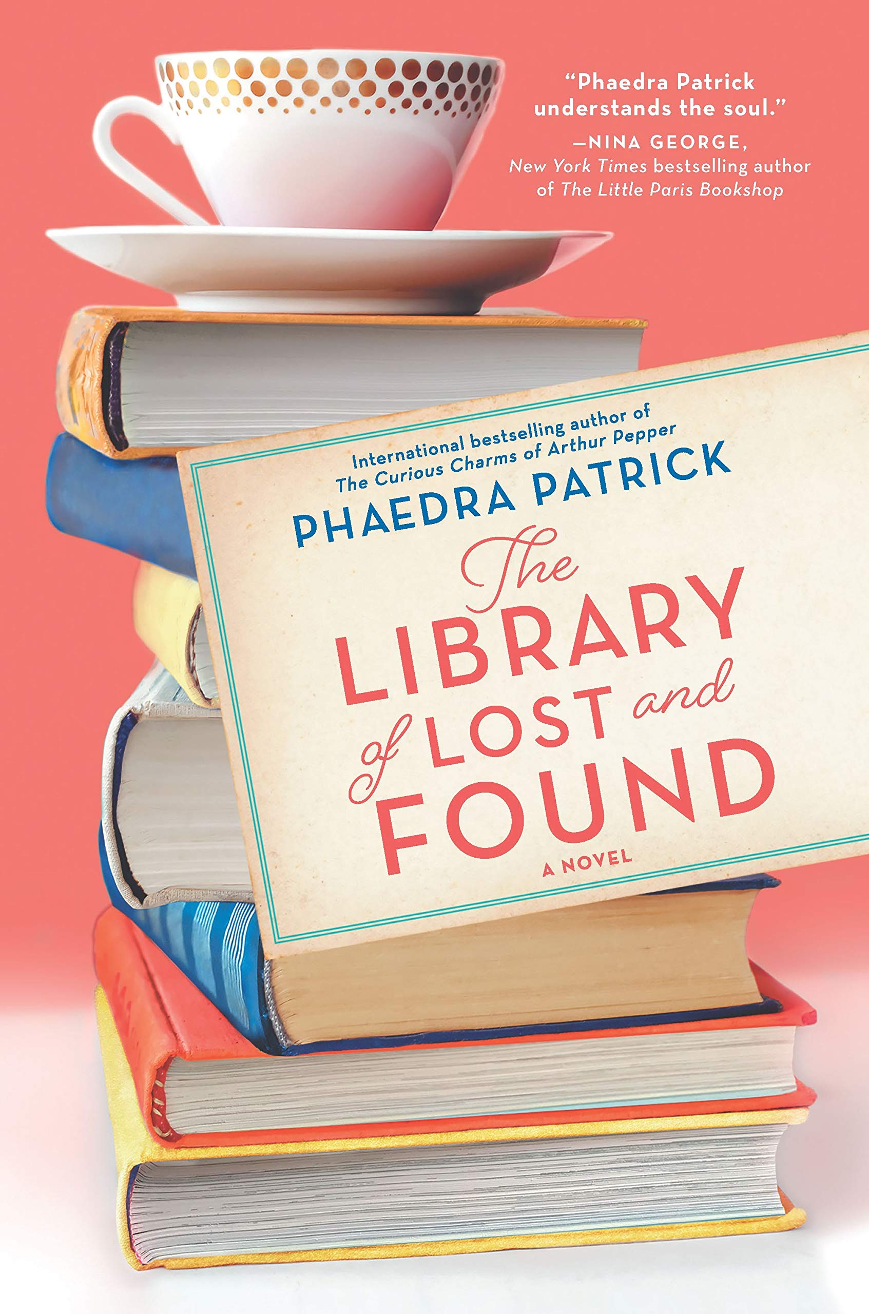 The Library of Lost and Found by Phaedra Patrick, ISBN: 9780778369356