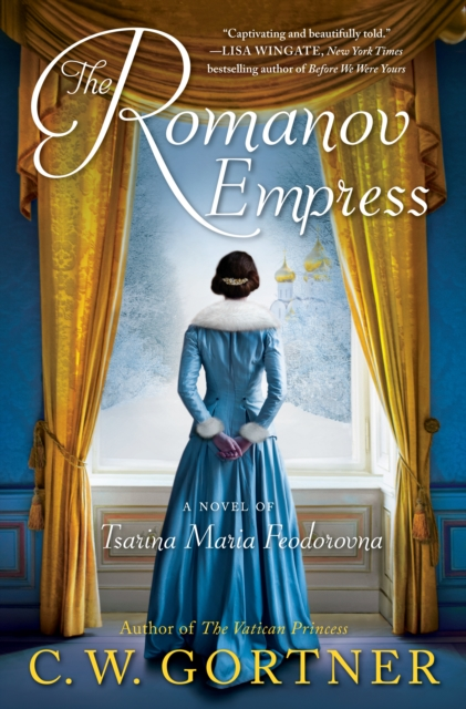 The Romanov Empress by C. W. Gortner, ISBN: 9780425286166