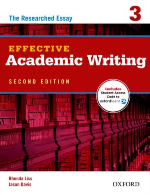 Effective Academic Writing: 3: Student Book