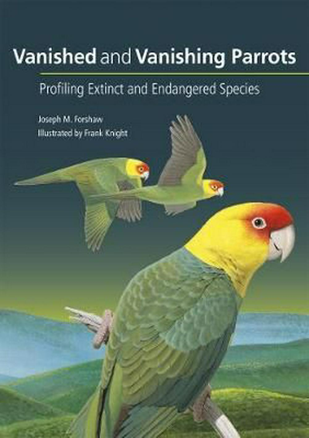 Vanished and Vanishing Parrots: Profiling Extinct and Endangered Species