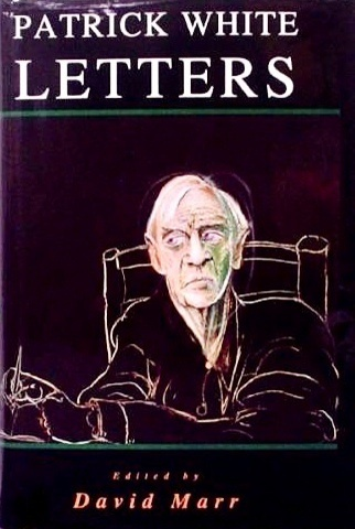 Patrick White: Letters by David Marr, ISBN: 9780091829926
