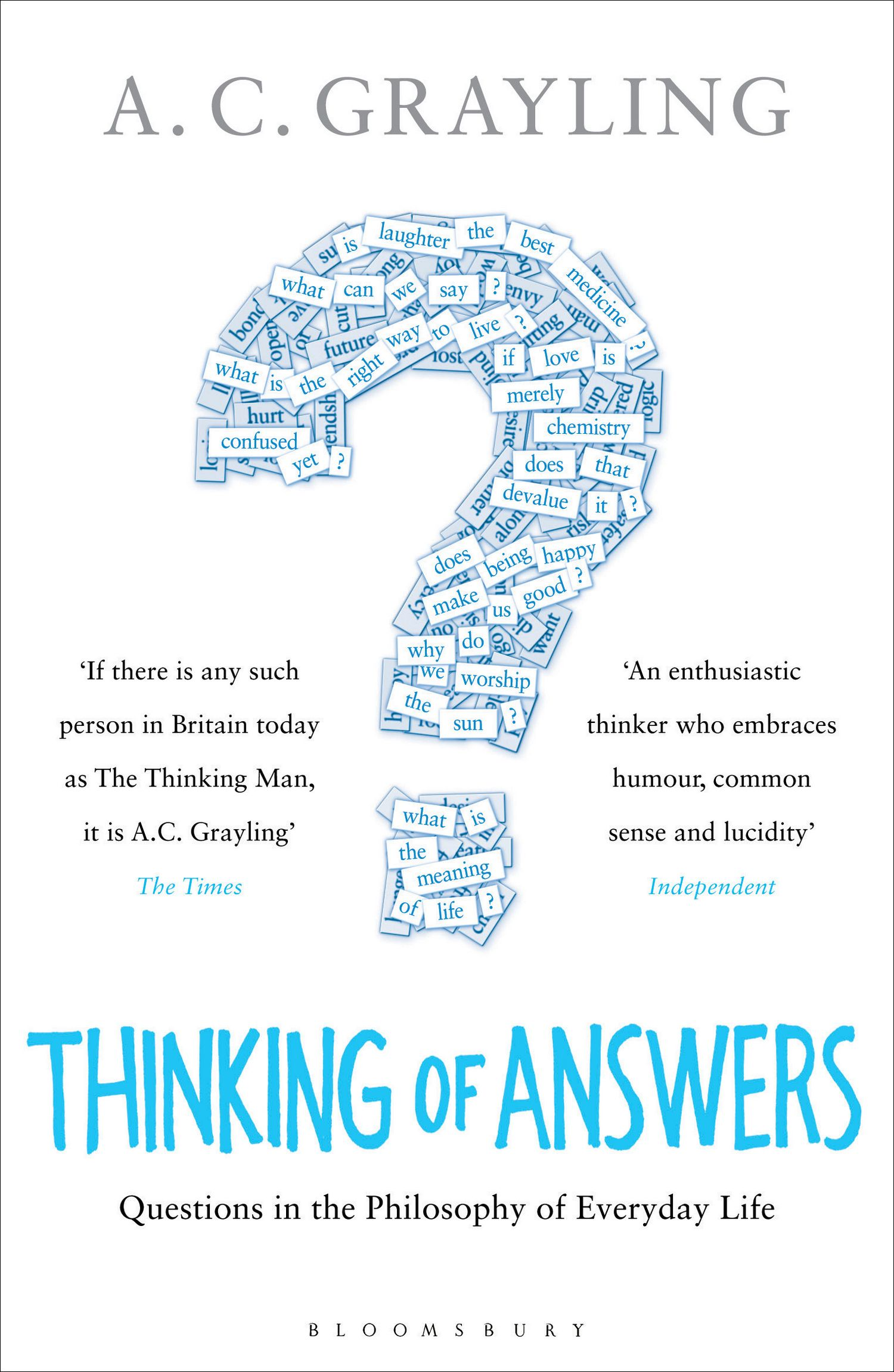 Thinking of Answers by A C Grayling, ISBN: 9781408809532