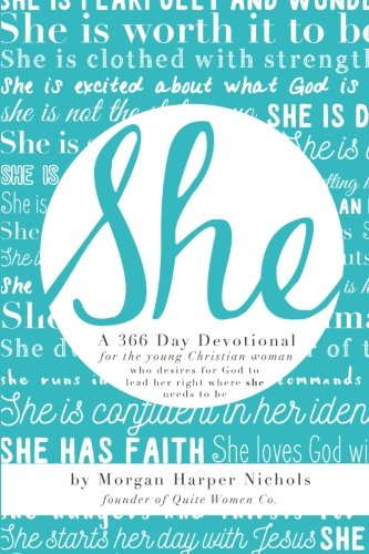 She: 366 Day Devotional: For Young Christian Women
