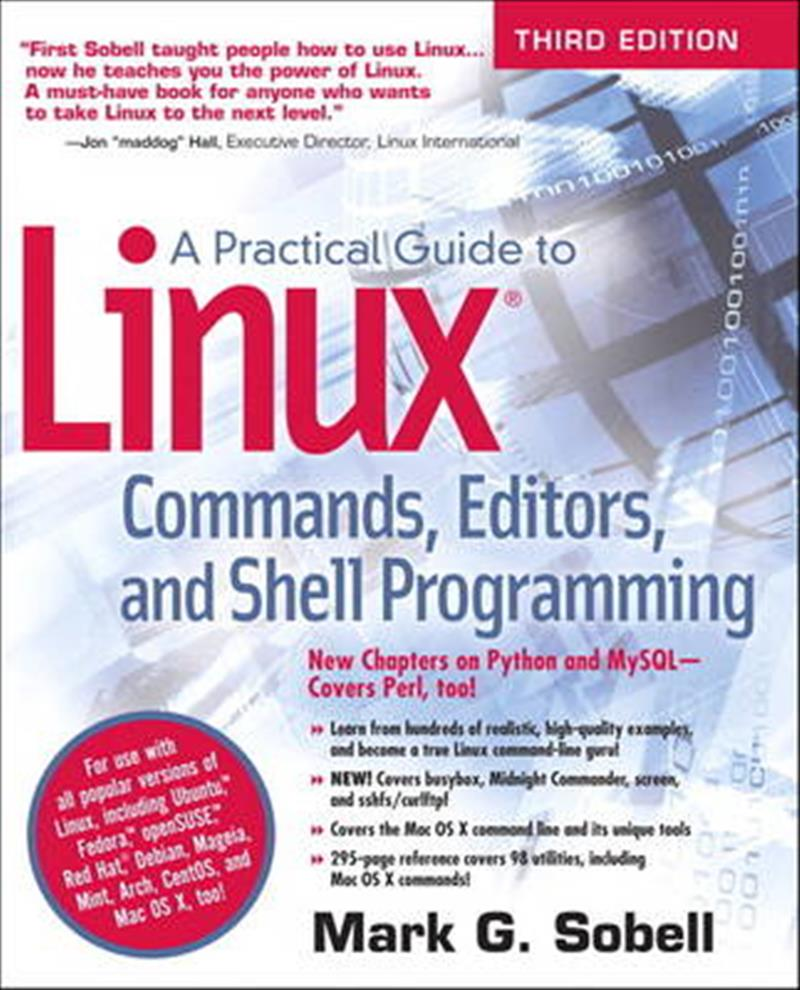 A Practical Guide to Linux Commands, Editors, and Shell Programming by Mark G. Sobell, ISBN: 9780133085044