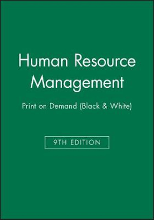 Human Resource Management 9E Print on Demand (Black & White)