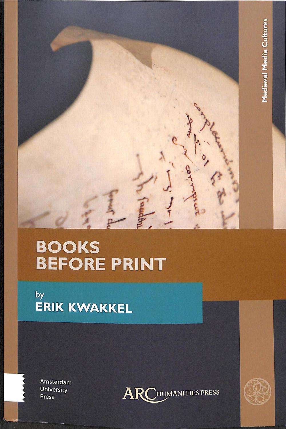 Books Before Print (Medieval Media Cultures)