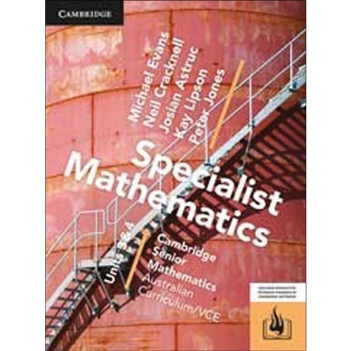 CSM VCE Specialist Mathematics Units 3 and 4 Print Bundle (Textbook and Hotmaths) by Michael Evans, ISBN: 9781107587434