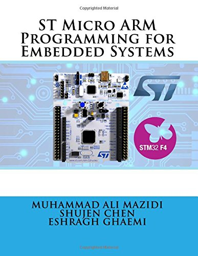 ST Micro ARM Programming for Embedded Systems: Volume 6