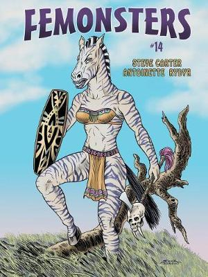 Femonsters 14 by Steve Carter,Antoinette Rydyr, ISBN: 9780987622969