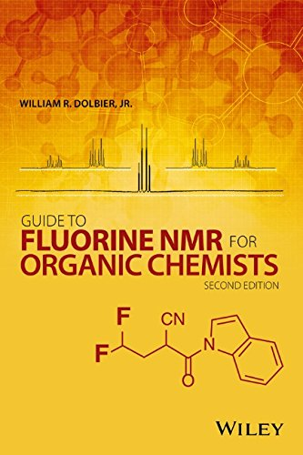 Guide to Fluorine NMR for Organic Chemists by William R. Dolbier, ISBN: 9781118831083