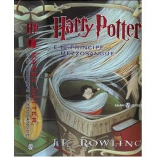 Harry Potter e il Principe Mezzosangue (Italian edition of Harry Potter and the Half-Blood Prince)