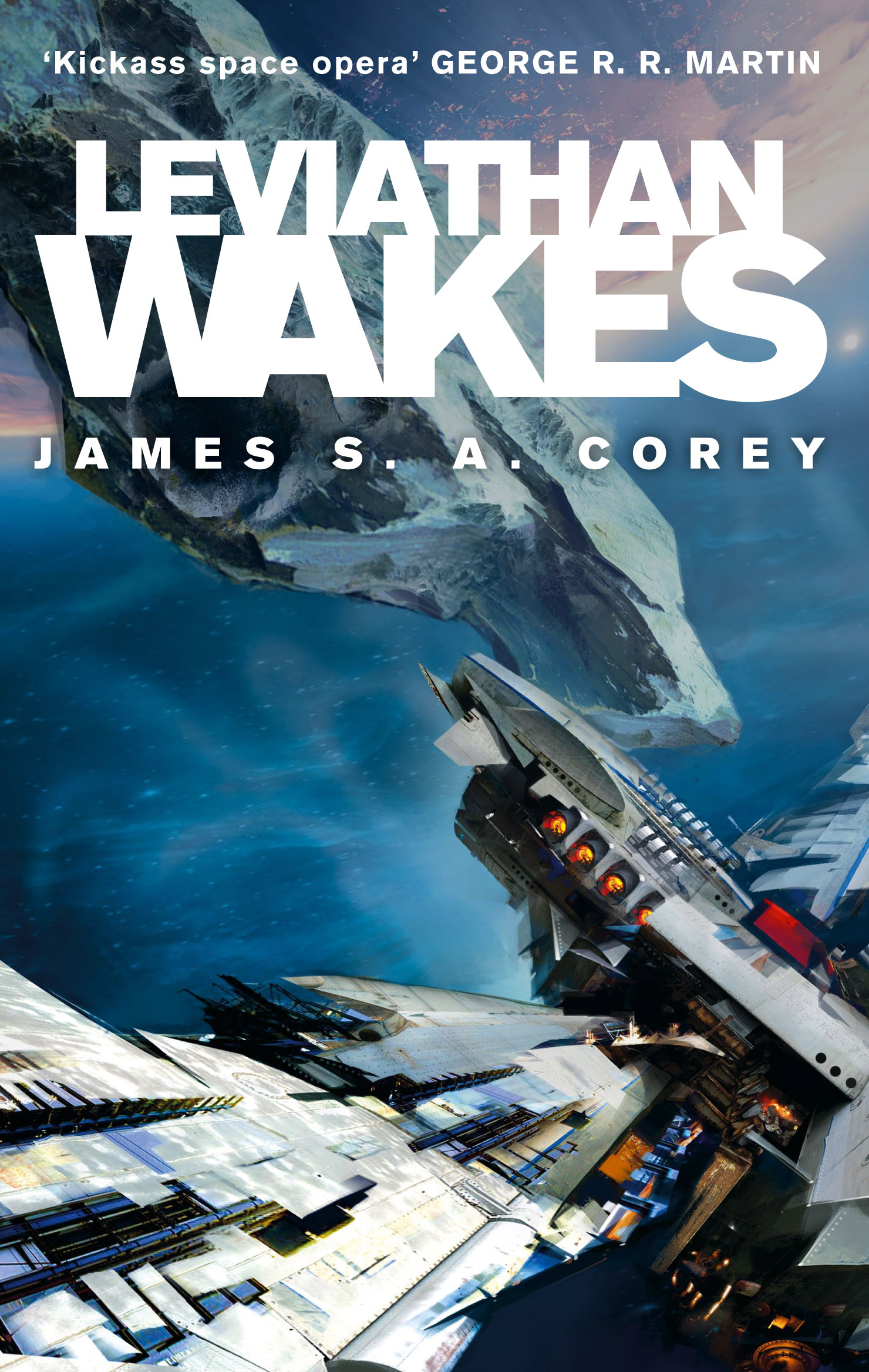 Leviathan Wakes: Book 1 of the Expanse (now a major TV series on Netflix) by James S. A. Corey, ISBN: 9781841499895