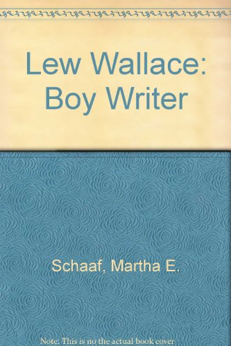 Cover Art for Lew Wallace: Boy Writer, ISBN: 9780672501203