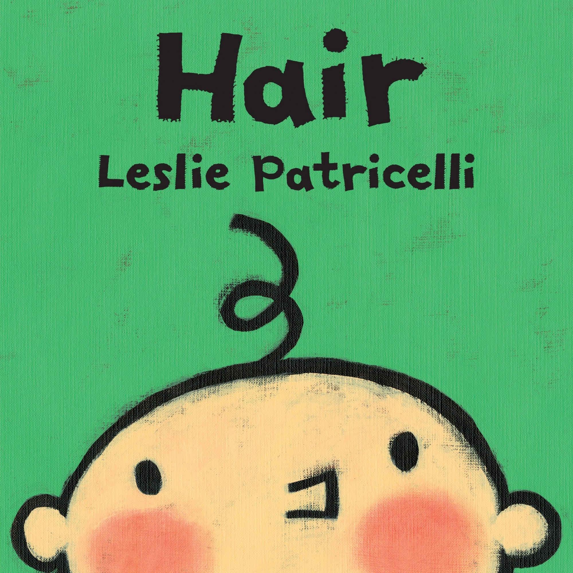 HairLeslie Patricelli Board Books by Leslie Patricelli, ISBN: 9780763679316