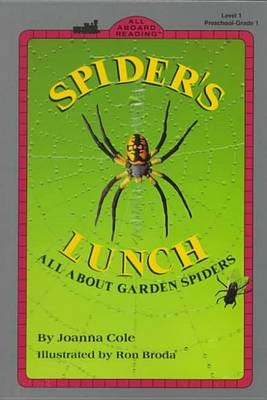 Spider's Lunch: All Aboard Science Reader Station Stop 1 by Joanna Cole, ISBN: 9780756920005