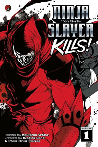 Ninja Slayer Kills! Vol. 1