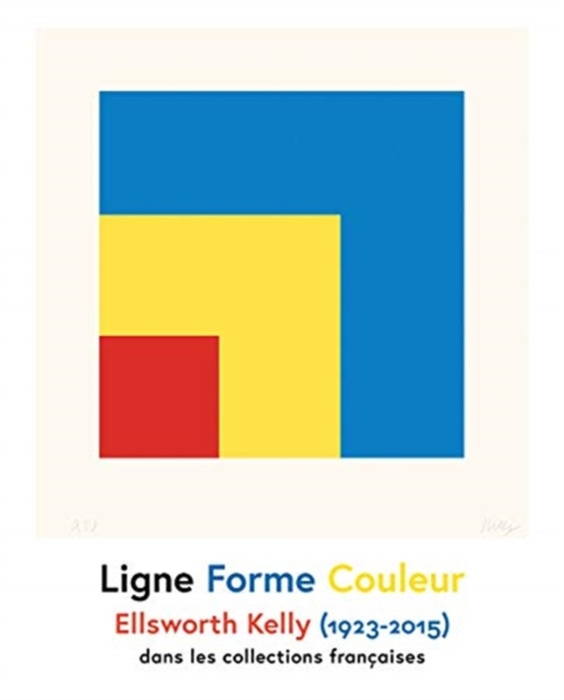 Ellsworth Kelly - Line Shape Colour / Ligne Forme Couleur