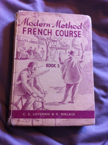 Nelson's Modern Method French Course: Bk. 5