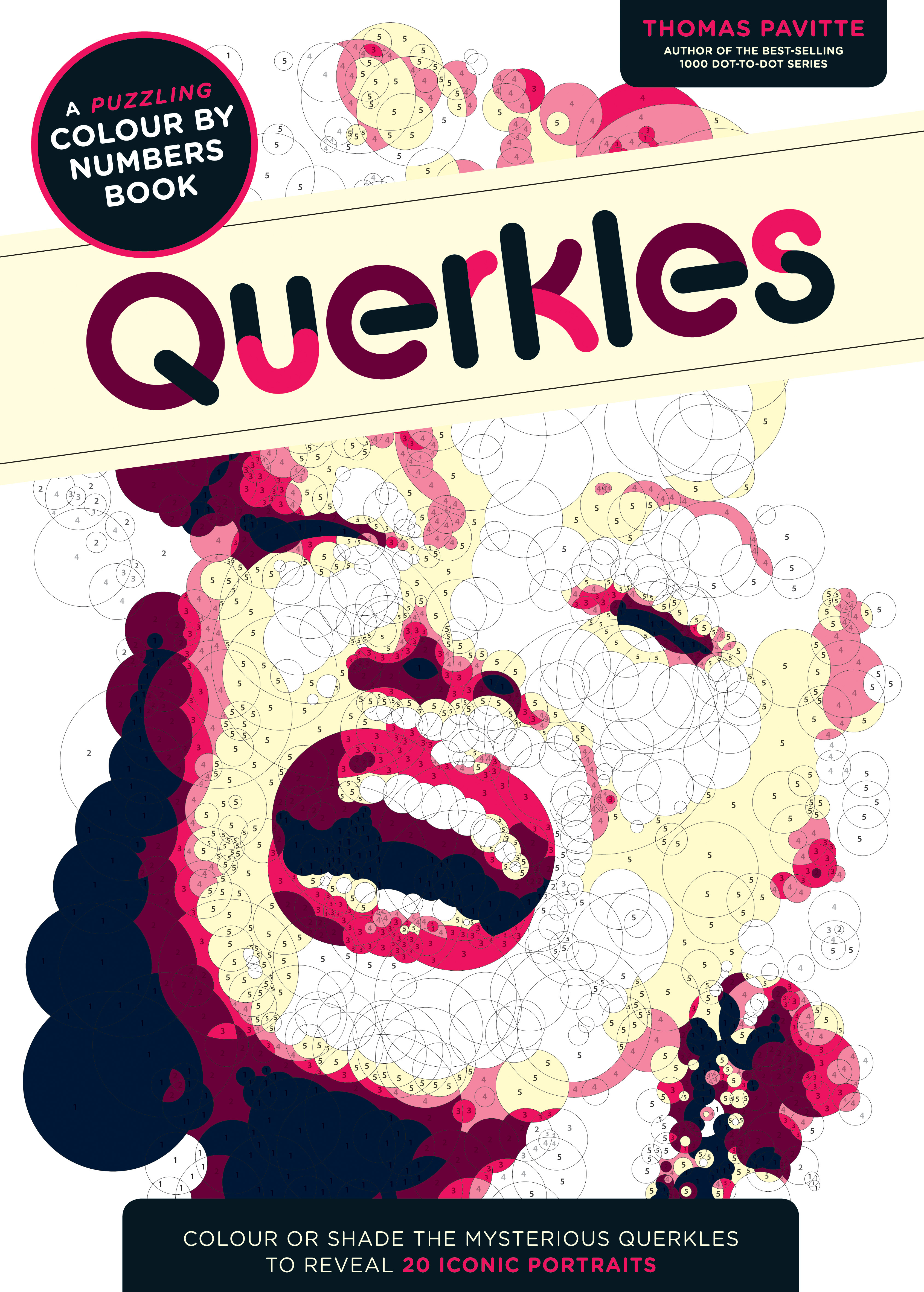 Querkles: A Puzzling Colour-by-Numbers Book by Thomas Pavitte, ISBN: 9781781572405