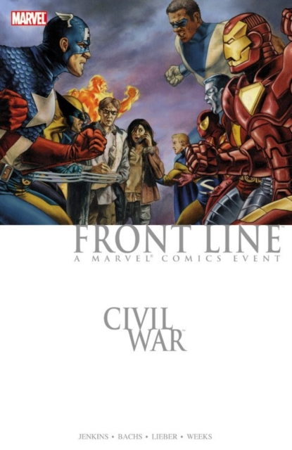 Civil WarFront Line by Paul Jenkins,Ramon Bachs,Steve Lieber,Lee Weeks, ISBN: 9780785195658