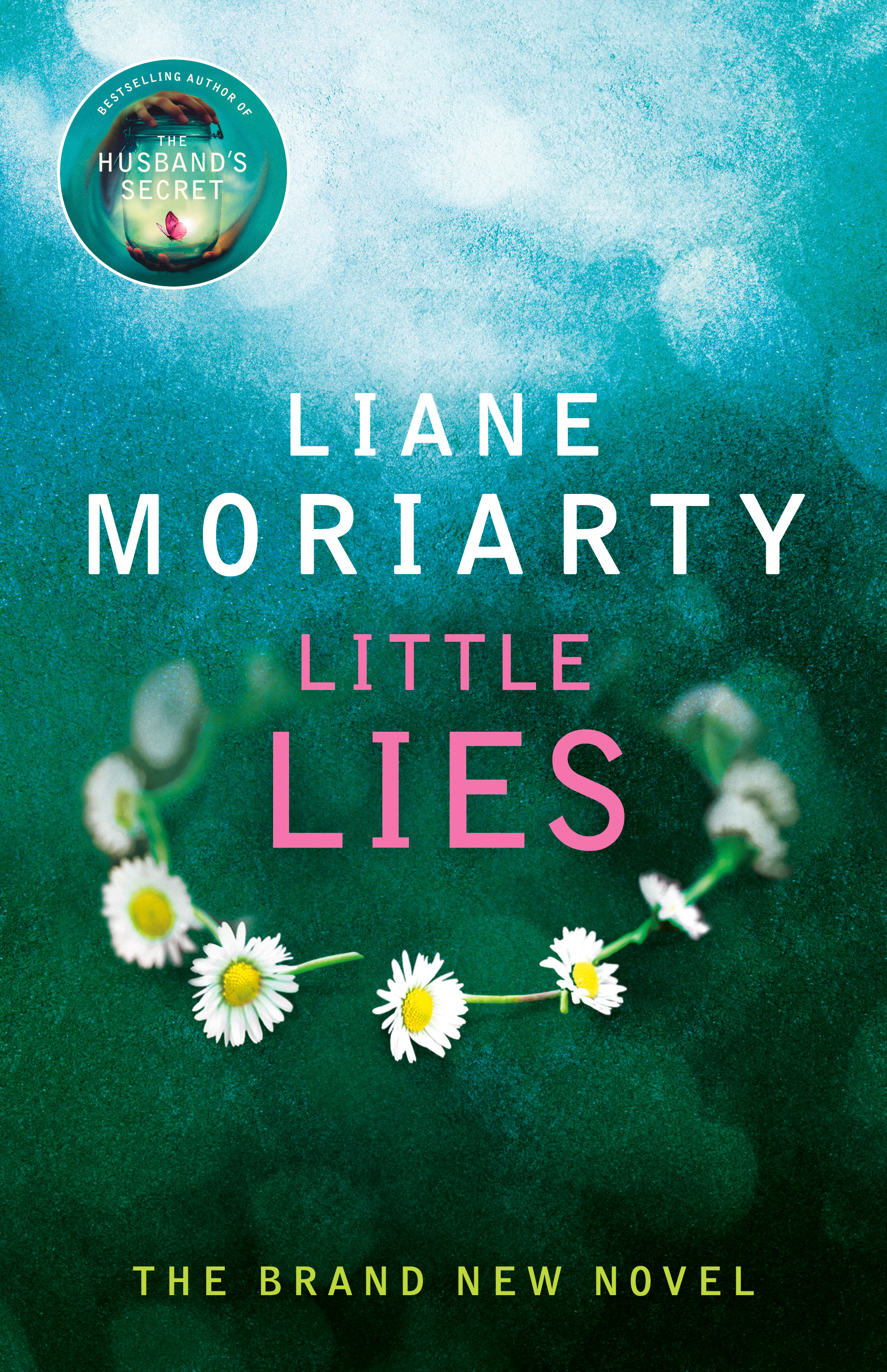 Big Little Lies by Liane Moriarty, ISBN: 9781405918466