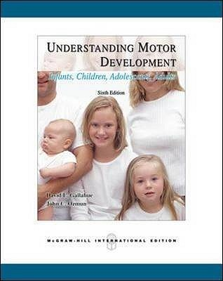Understanding Motor Development by David L. Gallahue, ISBN: 9780071244442