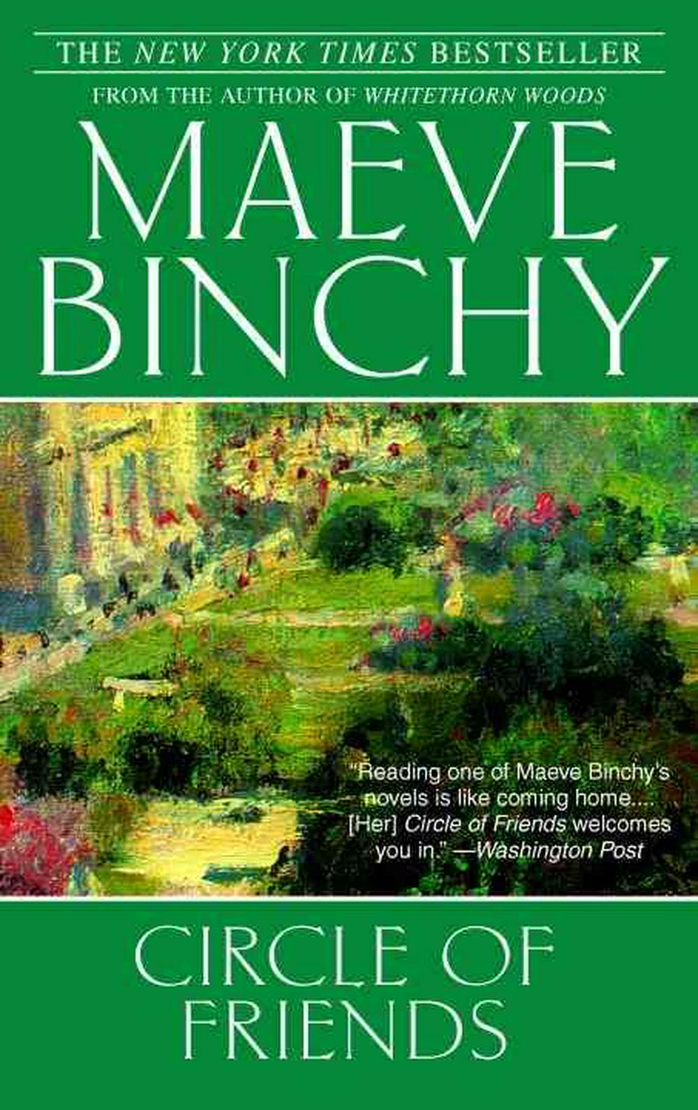 Circle of Friends by Maeve Binchy, ISBN: 9780385341738