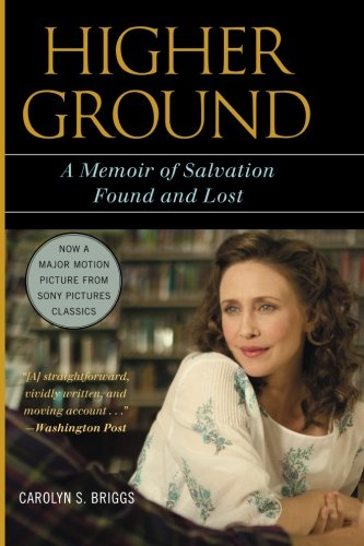 Higher Ground: A Memoir of Salvation Found and Lost