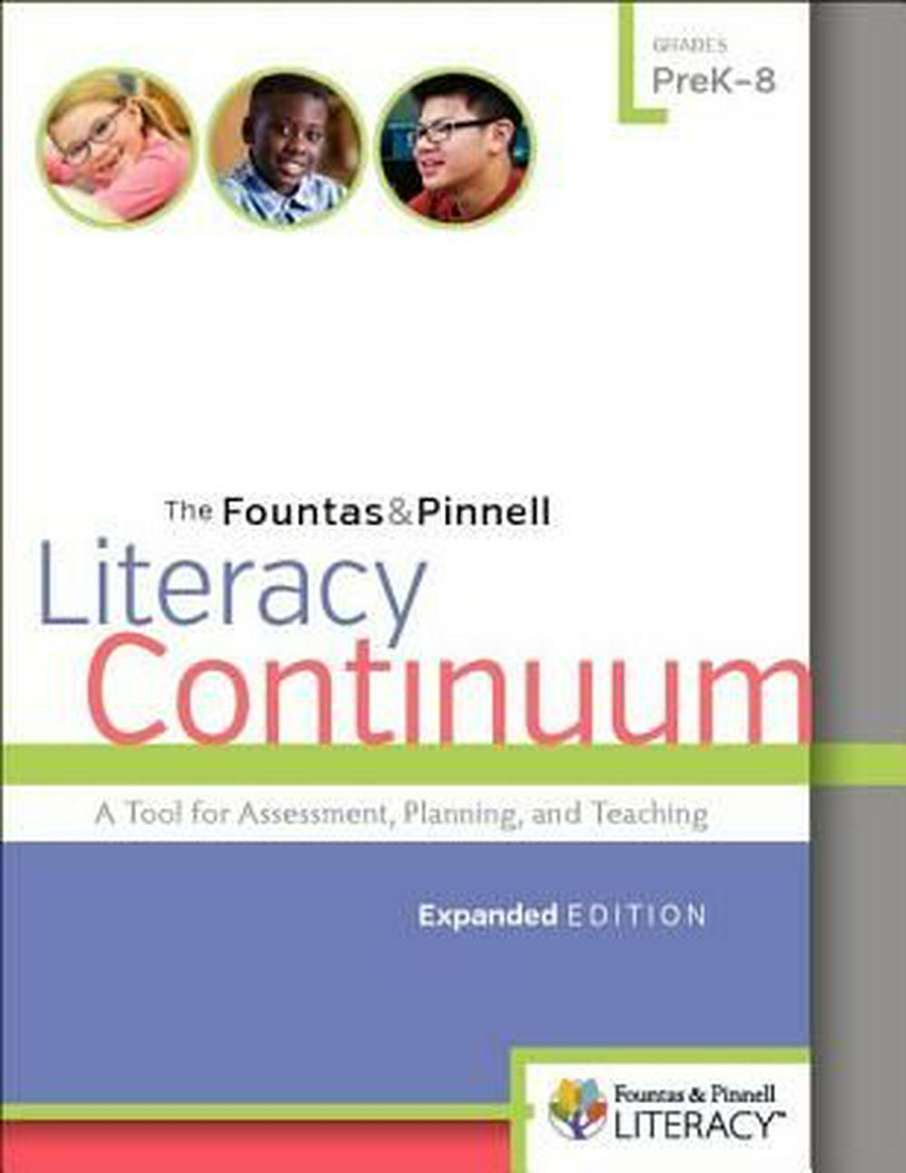 The Fountas & Pinnell Literacy Continuum Prek8 Exp EdA Tool for Assessment, Planning, and Teaching, ...