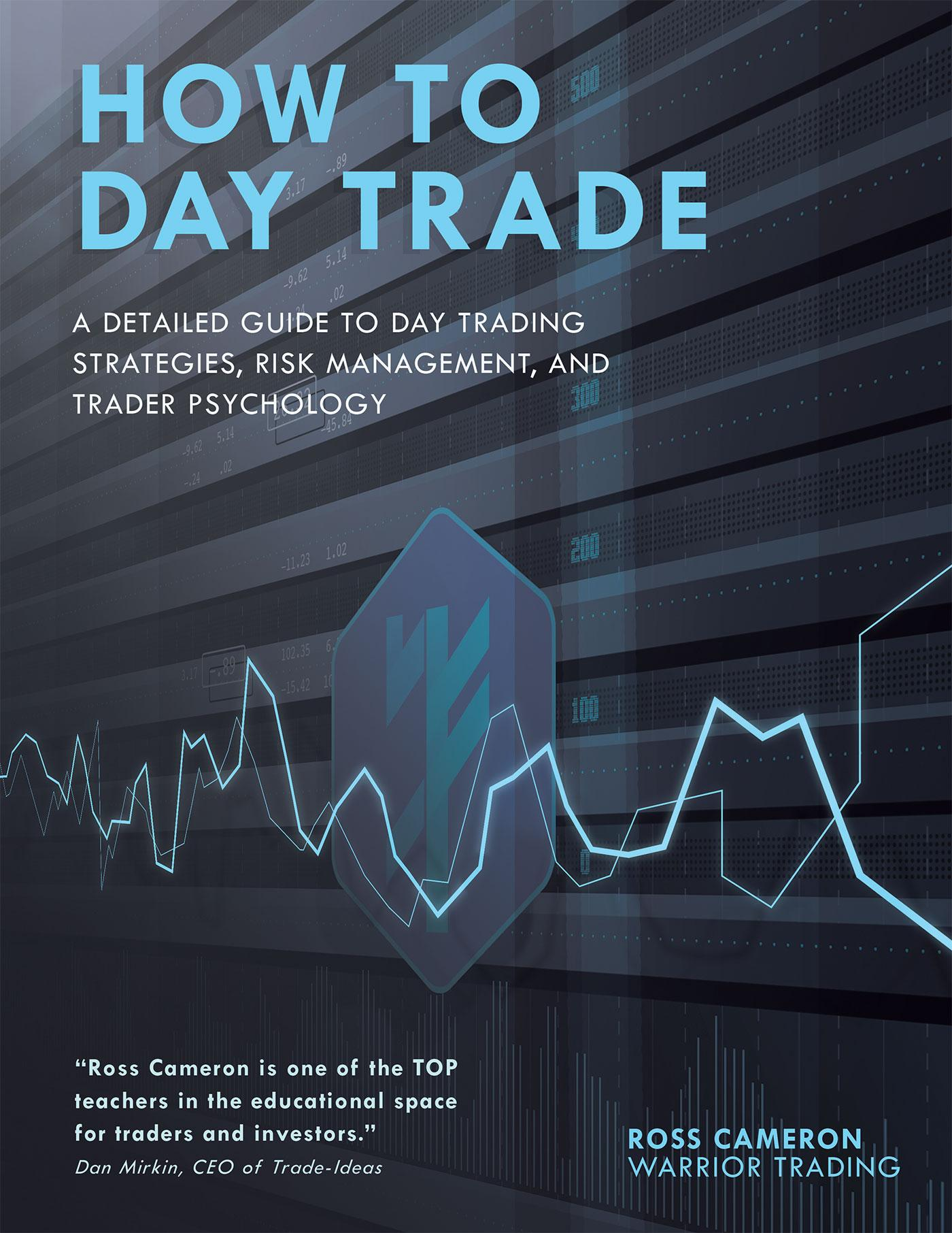 How to Day Trade by Ross Cameron, ISBN: 9781504957731
