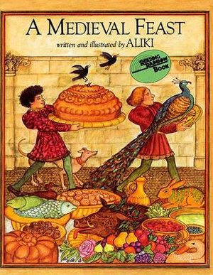 A Medieval Feast (Turtleback School & Library Binding Edition) (Reading Rainbow Books (Pb))