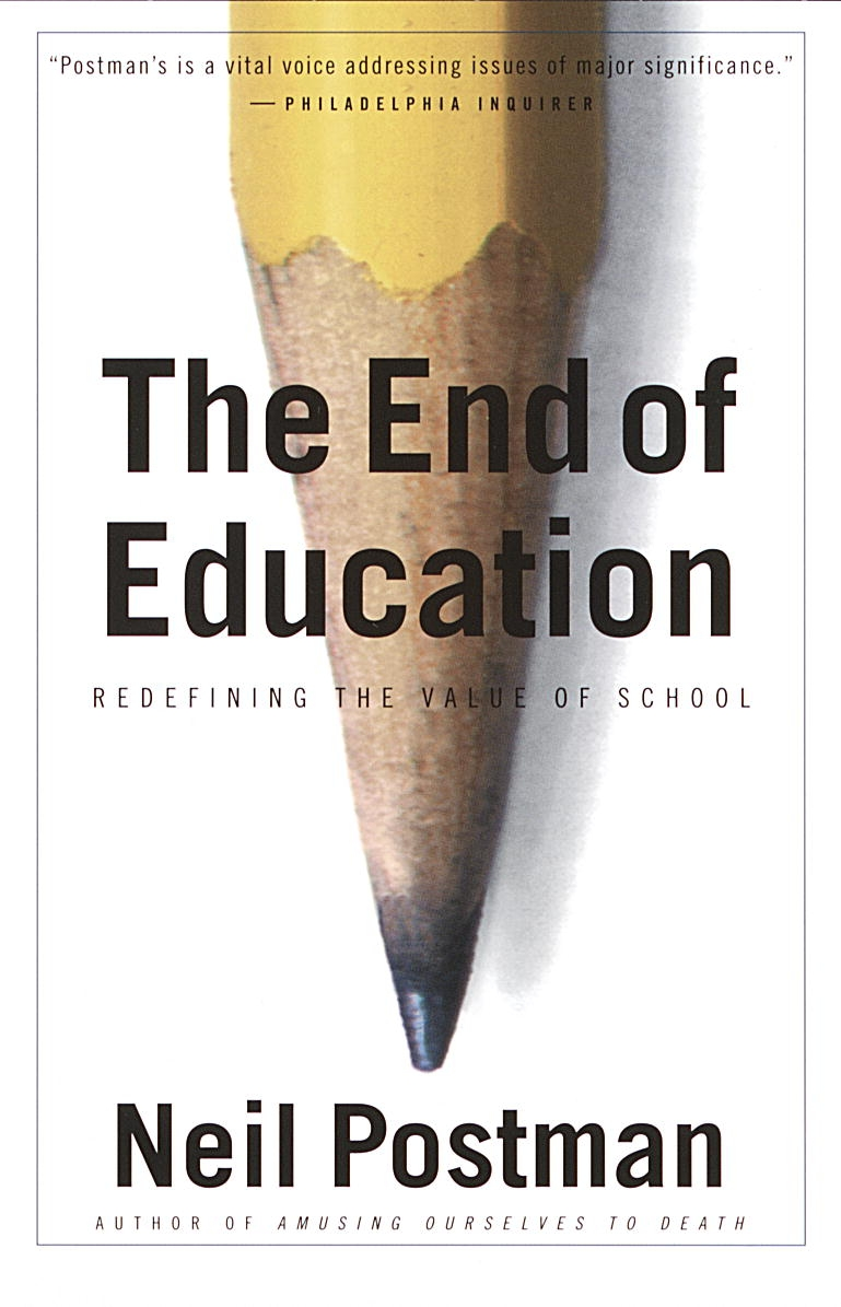 End Of Education: Redefining The Values Of Schools