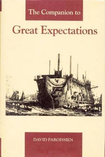 "The Companion to ""Great Expectations"" (Dickens Companions) by David Paroissien, ISBN: 9781873403570"