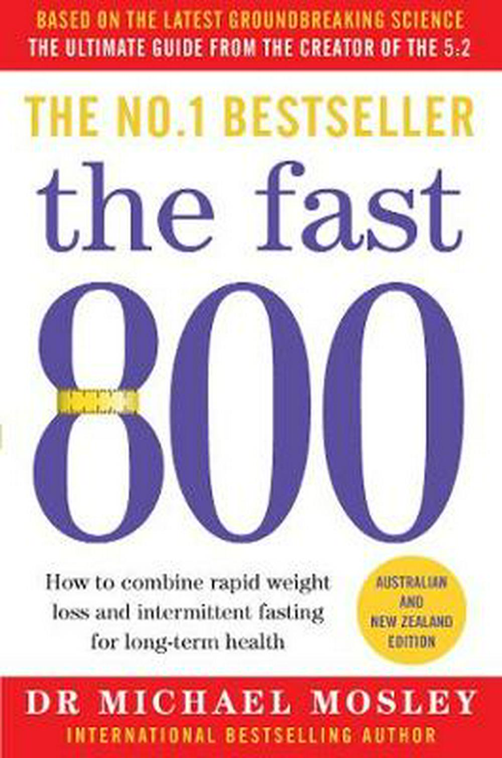 The Fast 800 by Michael Mosley, ISBN: 9781760850180