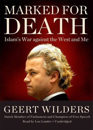 Marked for Death : Islam's War Against the West and Me