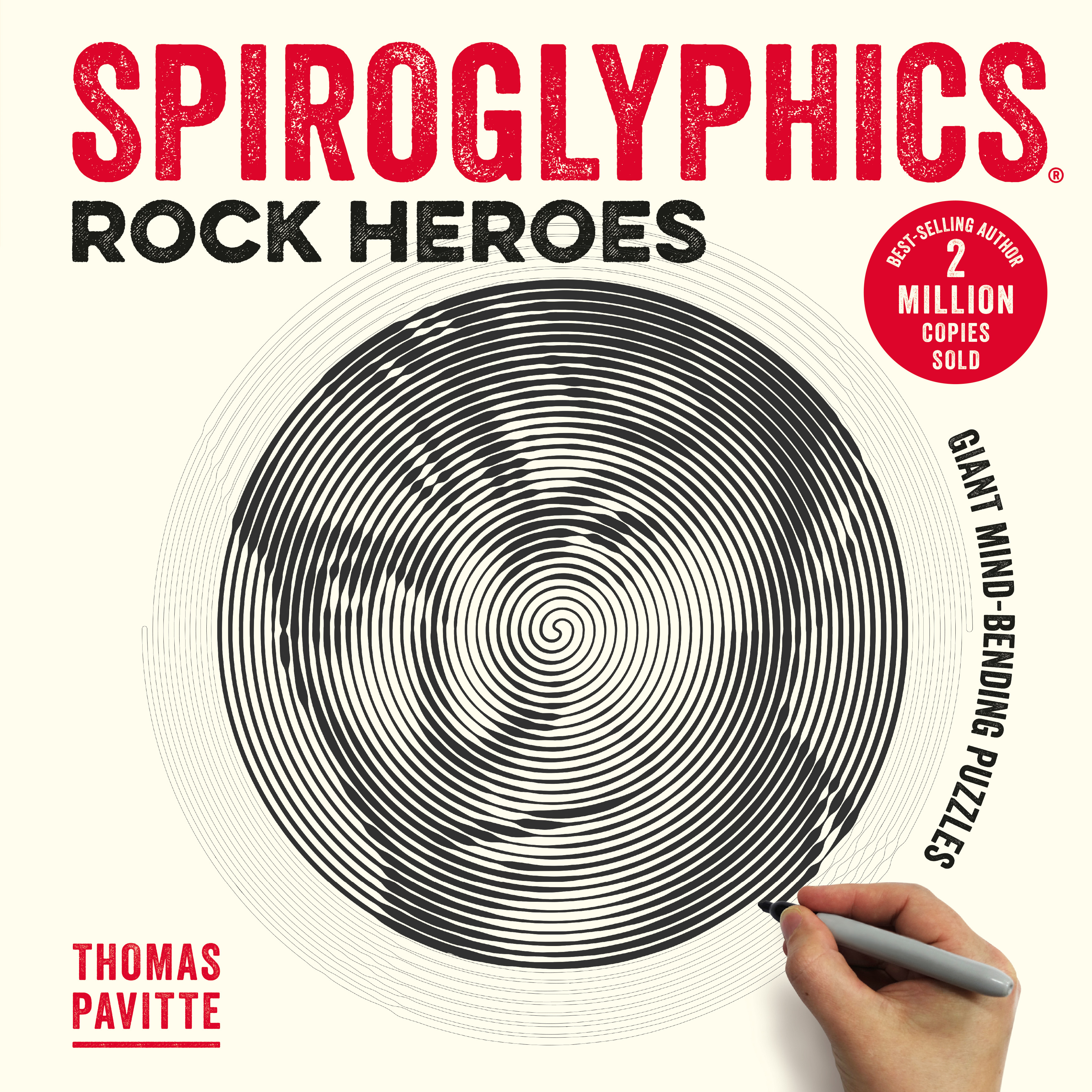 Spiroglyphics: Rock Heroes: Colour and reveal your musical heroes in these 20 mind-bending puzzles by Thomas Pavitte, ISBN: 9781781575000