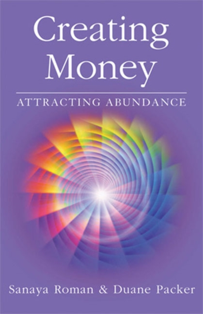 Creating Money: Attracting Abundance