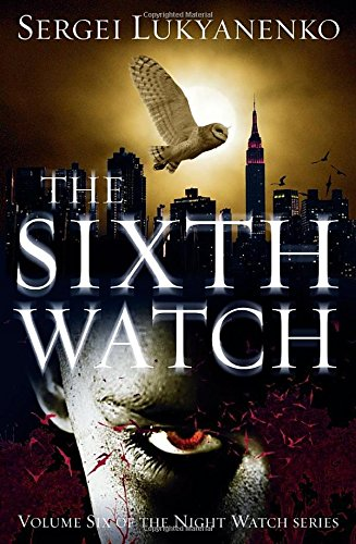 The Sixth Watch (Night Watch)