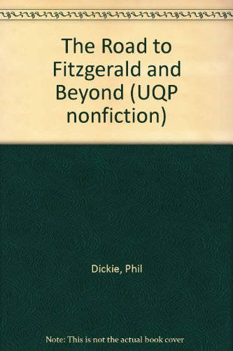 The Road to Fitzgerald and beyond