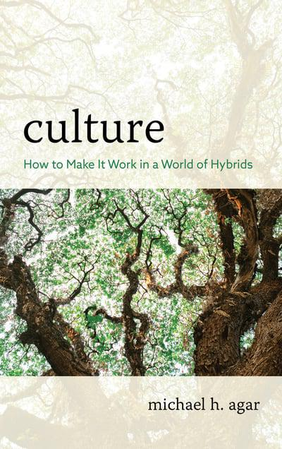Culture: How to Make It Work in a World of Hybrids