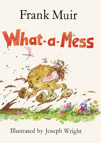 What-a-mess (What-a-mess Books)